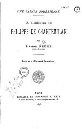 Une sainte Forézienne: la bienheureuse Philippe de Chantemilan