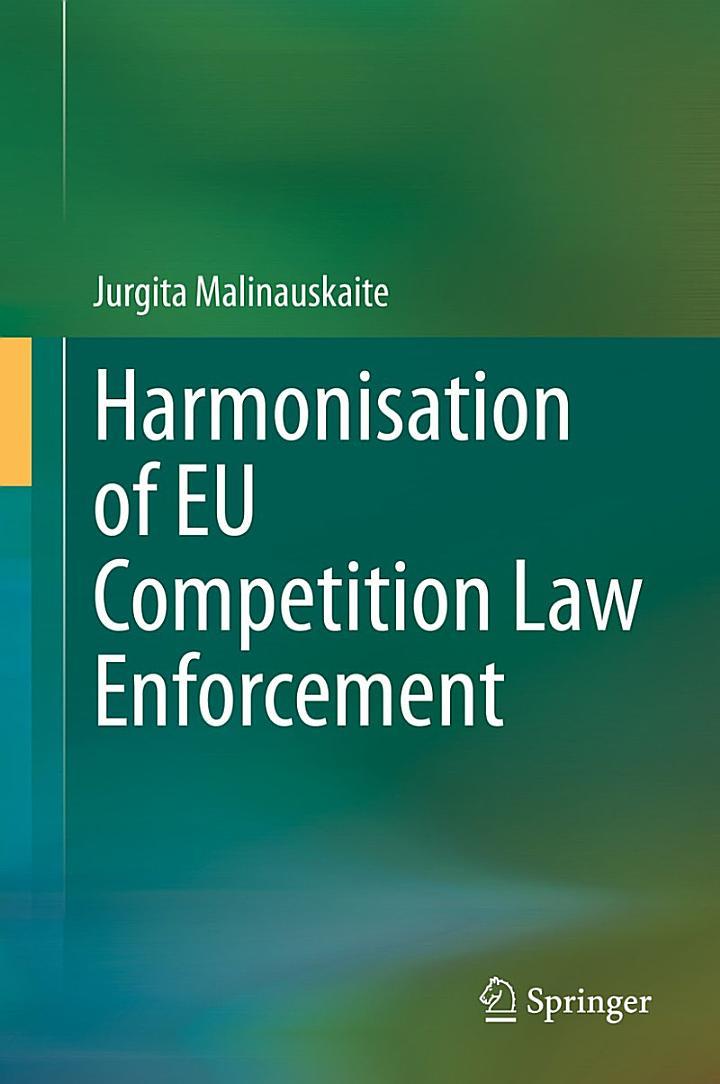 Harmonisation of EU Competition Law Enforcement