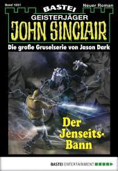 John Sinclair - Folge 1831: Der Jenseits-Bann