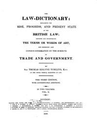 The Law Dictionary Explaining The Rise Progress And Present State Of The British Law Book PDF