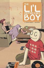 The Li'l Depressed Boy Vol. 1: She Is Staggering