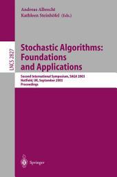 Stochastic Algorithms: Foundations and Applications: Second International Symposium, SAGA 2003, Hatfield, UK, September 22-23, 2003, Proceedings