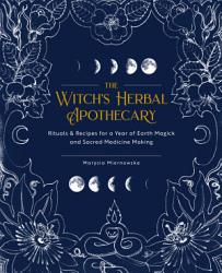 Master Recipes From The Herbal Apothecary