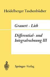 Differential- und Integralrechnung III: Integrationstheorie · Kurven- und Flächenintegrale