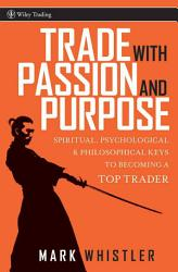 Trade With Passion and Purpose PDF