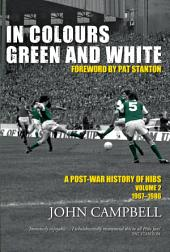 In Colours Green and White: A Post-War History of Hibs