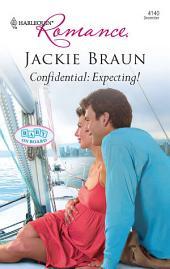 Confidential: Expecting!