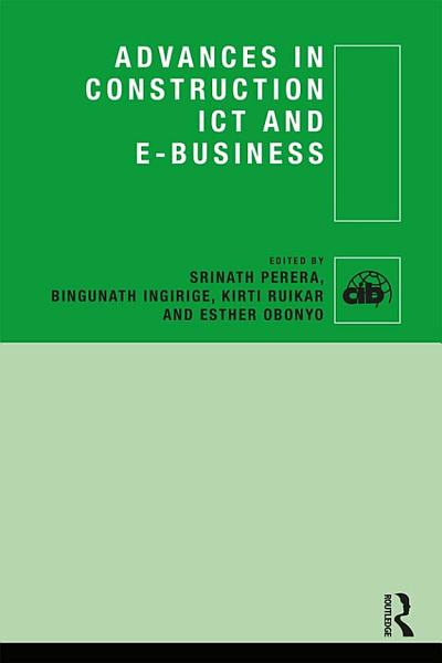 Advances In Construction Ict And E Business