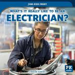 What's It Really Like to Be an Electrician?