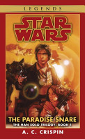 The Paradise Snare  Star Wars Legends  The Han Solo Trilogy  PDF