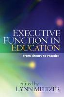 Executive Function in Education  First Edition PDF