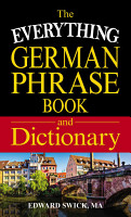 The Everything German Phrase Book   Dictionary PDF