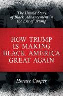 Download How Trump is Making Black America Great Again Book