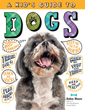 A Kid s Guide to Dogs