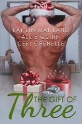 The Gift of Three