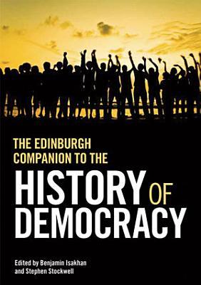 Edinburgh Companion to the History of Democracy PDF
