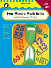 Two-Minute Math Drills, Grades 3 - 5: Multiplication & Division