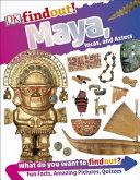 Mayans  Aztecs and Incas   DKfindout  PDF