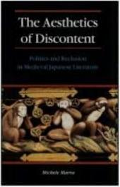 The Aesthetics of Discontent: Politics and Reclusion in Medieval Japanese Literature