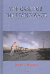The Case for the Living Wage