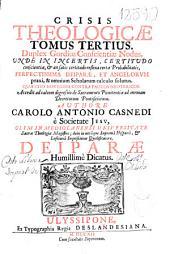Crisis theologicae tomus tertius: duplex Gorolius conscientiae nodus ...
