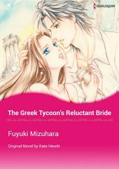 THE GREEK TYCOON'S RELUCTANT BRIDE: Harlequin Comics