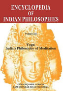 The Encyclopedia of Indian Philosophies: Yoga: India's philosophy of meditation