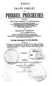 Guide pratique du joaillier, ou Traité complet des pierres précieuses: Leur étude chimique et minéralogique