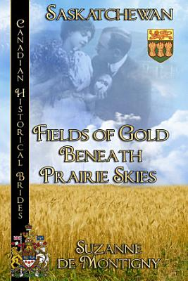 Fields of Gold Beneath Prairie Skies PDF