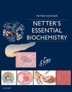 Netter's Essential Biochemistry E-Book