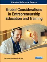 Global Considerations in Entrepreneurship Education and Training PDF