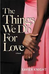 The Things We Do For Love Book PDF