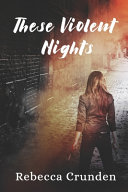 Download These Violent Nights Book