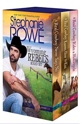 Wyoming Rebels Boxed Set  Books 1 3