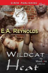 Wildcat Heat [Peyton City 5]