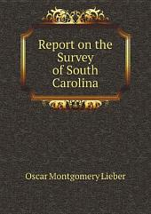 Report on the Survey of South Carolina