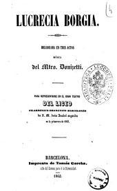 Lucrecia Borgia melodrama en tres actos musica del mtro. Donizetti