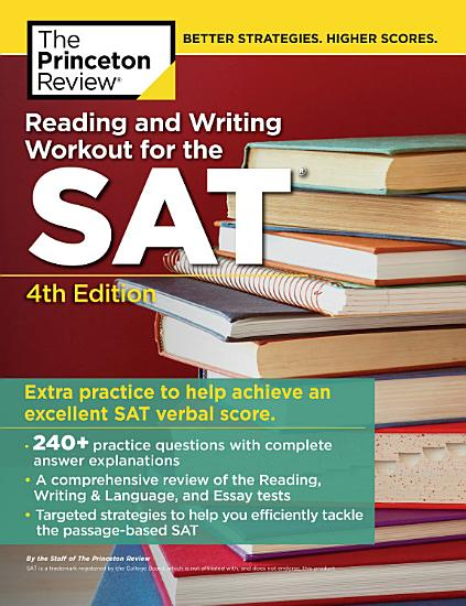 Reading and Writing Workout for the SAT  4th Edition PDF