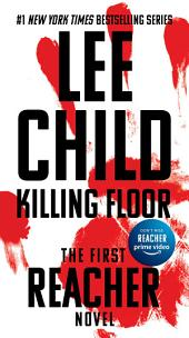 Killing Floor: A Jack Reacher Novel