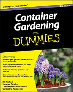 Container Gardening For Dummies Book