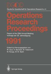 DGOR: Papers of the 20th Annual Meeting / Vorträge der 20. Jahrestagung