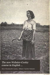 The new Webster-Cooley course in English: by grades, Volume 2