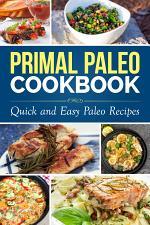 Primal Paleo Cookbook