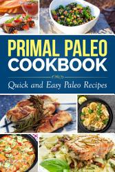 Primal Paleo Cookbook Book PDF