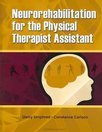 Neurorehabilitation for the Physical Therapist Assistant PDF