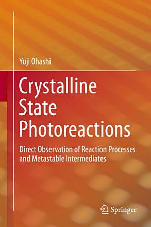 Crystalline State Photoreactions PDF