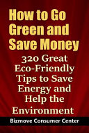 How to Go Green and Save Money