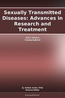 Sexually Transmitted Diseases  Advances in Research and Treatment  2011 Edition PDF