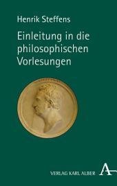 Einleitung in die philosophischen Vorlesungen