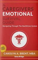 The Caregivers Emotional Survival Guide PDF